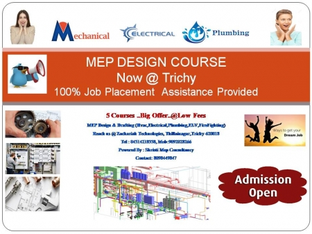 FIELD OF ENGINEERING DESIGNING AWAITS GREAT TALENTS...JOIN US WITH MEP COURSES