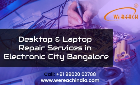 Laptop Repair Services Electronic City | Doorstep Repair Service | wereachindia.com